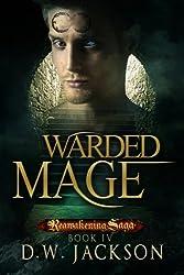 Warded Mage (Reawakening Saga Book 4)
