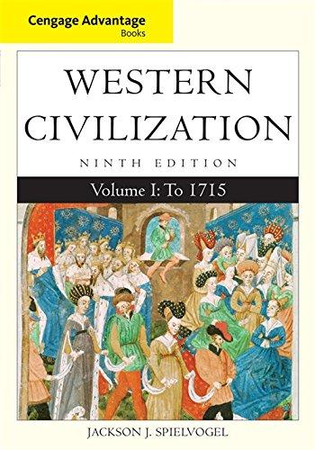 Cengage Advantage Books: Western Civilization, Volume I: To 1715