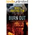 Burn Out (A Rachel Scott Adventure Book 2)