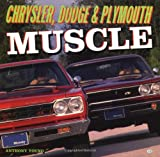 Chrysler, Dodge and Plymouth Muscle