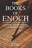 The Books of Enoch: The Ancient Apocryphal