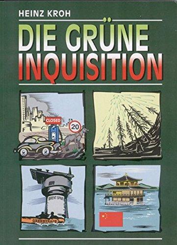 Die grüne Inquisition