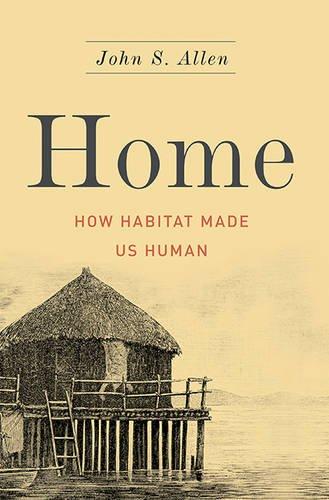 home-how-habitat-made-us-human