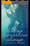 Today. Tomorrow. Always.: a Free Falling novella
