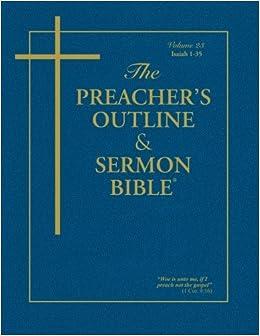The Preacher's Outline & Sermon Bible: Isaiah Vol. 1