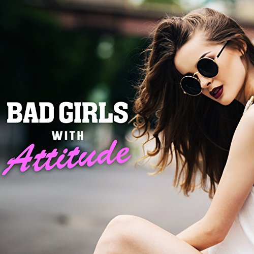 Excited Bad girls be sexy opinion you