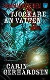 """""""Tjockare an vatten (av Carin Gerhardsen) [Imported] [Paperback] (Swedish)"""" av Carin Gerhardsen"""