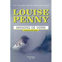 Maisons de verre: Armand Gamache enquête (French Edition)