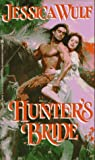img - for Hunter's Bride by Jessica Wulf (1996-11-01) book / textbook / text book