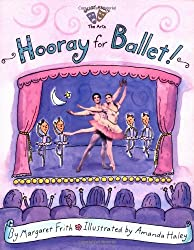 Hooray for Ballet! (Smart About History)
