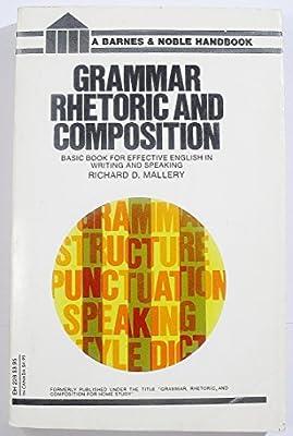 Grammar, Rhetoric and Composition: Amazon.es: Mallery, Richard D ...