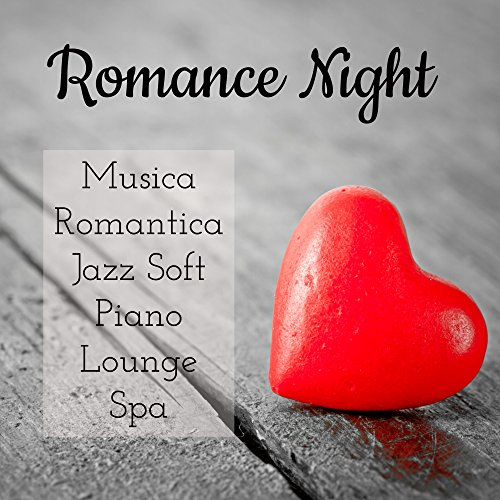 Club Solo Jazz (Romance Night - Musica Romantica Jazz Soft Piano Lounge Spa per un Rilassamento Guidato e Dolce Notte)