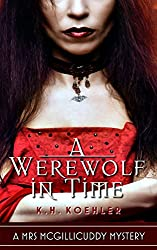 A Werewolf in Time (The Mrs. McGillicuddy Mysteries Book 2)