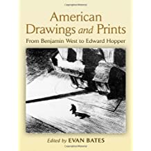 American Drawings and Prints: From Benjamin West to Edward Hopper (Dover Art Library) (2007-02-23)