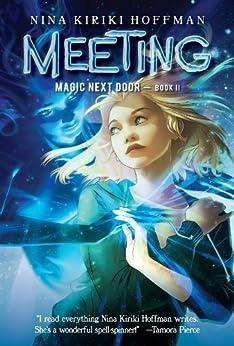 Meeting (Magic Next Door) by [Hoffman, Nina Kiriki]
