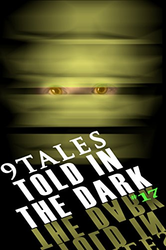 9Tales Told in the Dark #17 (9Tales Dark)