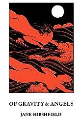 Of Gravity & Angels (Wesleyan Poetry Series)