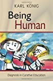 img - for Being Human: Diagnosis in Curative Education book / textbook / text book