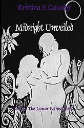 Midnight Unveiled (The Lunar Eclipse Series) (Volume 2)