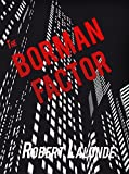 The Borman Factor (A Nick Borman Thriller Book 1)