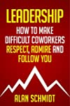 Leadership: How to Make Difficult Co-...