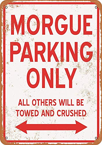 Iliogine Morgue Parking Only Vintage Look Metal Wall Sign Art Christmas Funny Gifts for Women -