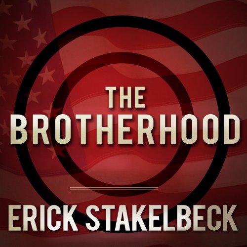 The Brotherhood: America's Next Great Enemy