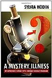 A Mystery Illness, Sylvia Hodin, 1434912051