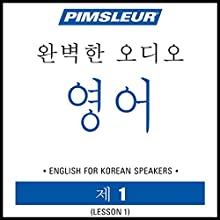 ESL Korean Phase 1, Unit 01: Learn to Speak and Understand English as a Second Language with Pimsleur Language Programs Audiobook by Pimsleur Narrated by Pimsleur
