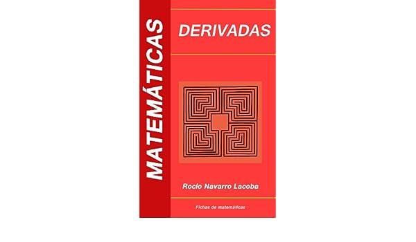 Derivadas (Fichas de matemáticas) (Spanish Edition)