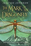 Image of The Mark of the Dragonfly