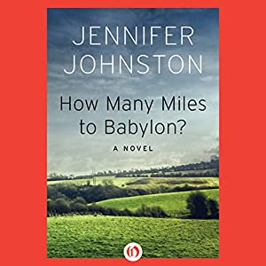 How Many Miles to Babylon? Audiobook