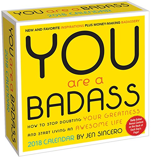 You Are a Badass 2018 Day-to-Day Calendar cover