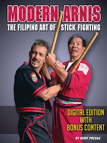 Modern Arnis: The Filipino Art of Stick Fighting: Digital Edition With Bonus Content