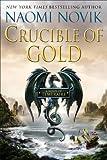 """Crucible of Gold (Temeraire)"" av Naomi Novik"