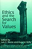 img - for Ethics and the Search for Values book / textbook / text book