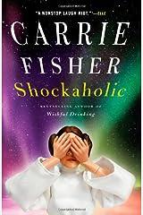 Shockaholic Paperback