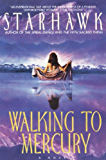 Walking to Mercury (Maya Greenwood Book 2)