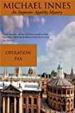 Operation Pax by Michael Innes front cover
