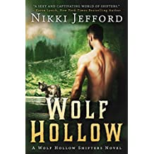 Wolf Hollow: Wolf Hollow Shifters, Book 1