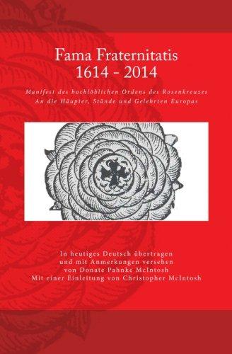 Fama Fraternitatis (deutsch) Taschenbuch – 25. Juni 2014 Dr. Donate McIntosh Dr. Christopher McIntosh 150015783X RELIGION / Mysticism