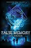 False Memory (False Novel)