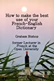 A dictionary is a book of choices not answers. This applies particularly to bilingual dictionaries. This short skills course will enable learners of French to make the best use of the resources which a French-English dictionary provides. The ...