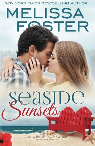 Seaside Sunsets (Love in Bloom: Seaside Summers) (Volume 21)