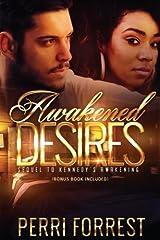 Awakened Desires (Love's Awakening) (Volume 2) Paperback