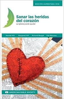 Book Sanar Las Heridas del Corazon: La Iglesia Puede Ayudar