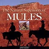 The Natural Superiority of Mules, John Hauer, 1592288642