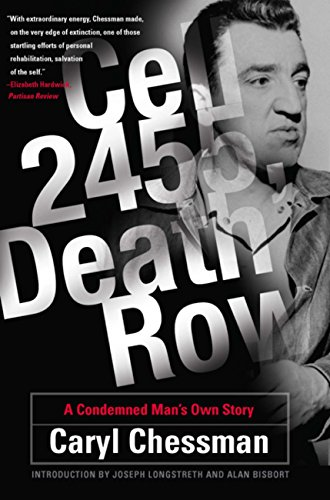 Cell 2455 Death Row by Caryl Chessman