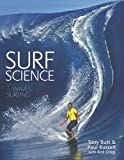 img - for Surf Science: An Introduction to Waves for Surfing by Tony Butt (1905-06-27) book / textbook / text book