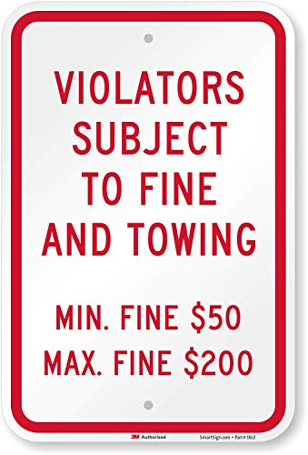 """Violators Subject To Fine & Towing - $50 - $200"" Sign By SmartSign 